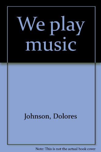 We play music: Johnson, Dolores