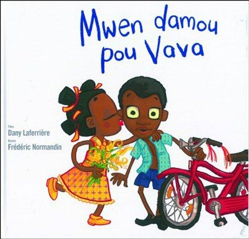 9781584324027: Mwen Damou Pou Vava (French Creole Edition)
