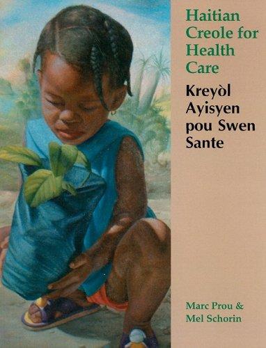 Haitian Creole for Health Care: Keryolayisyen Pou: Marc Prou; Mel