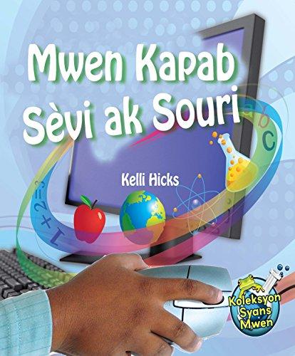 9781584327462: Mwen Kapab Sevi ak Souri (Haitian Creole) (Creole Edition)