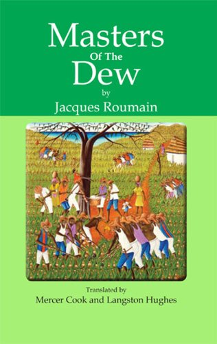 Masters of the Dew (1584328495) by Jacques Roumain