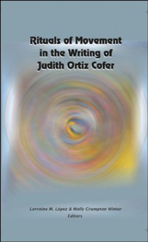 9781584328629: Rituals of Movement in the Writing of Judith Ortiz Cofer