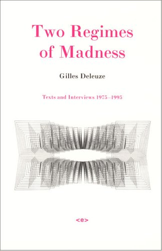 9781584350323: Two Regimes of Madness: Texts and Interviews 1975-1995 (Semiotext(e) / Foreign Agents)
