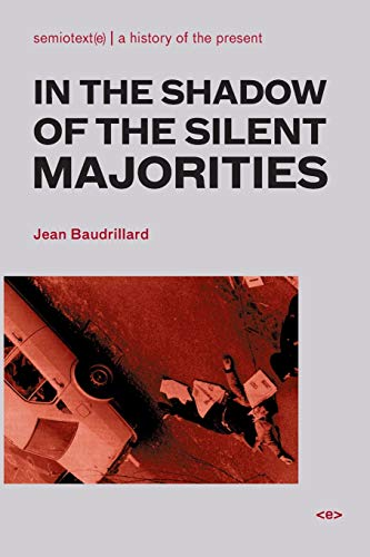 9781584350385: In the Shadow of the Silent Majorities (Semiotext(e) / Foreign Agents)