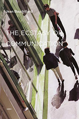 9781584350576: The Ecstasy of Communication (Semiotext(e) / Foreign Agents)