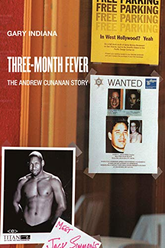 9781584351986: Three Month Fever: The Andrew Cunanan Story (Semiotext(e) / Native Agents)