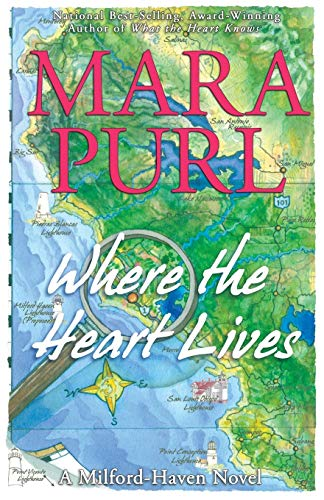 9781584362920: Where the Heart Lives: A Milford-Haven Novel - Book Two