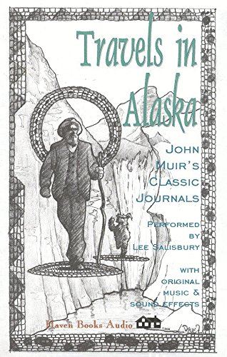 Travels in Alaska: Muir, John