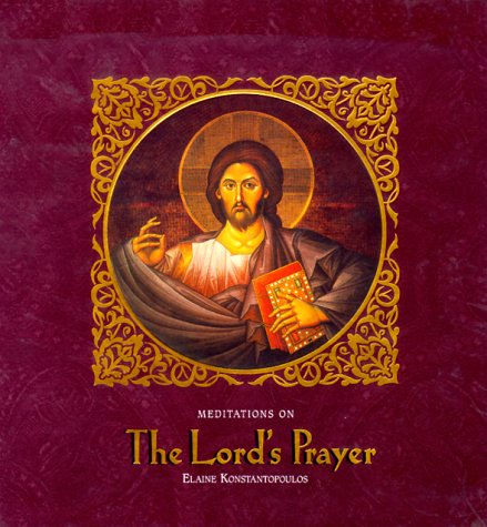 9781584380009: Meditations on the Lord's Prayer
