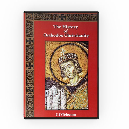 9781584380597: The History of Orthodox Christianity