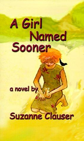 9781584440130: A Girl Named Sooner