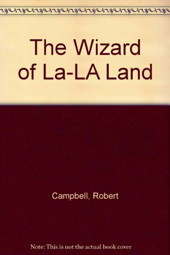 9781584440772: The Wizard of La-LA Land