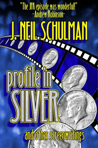 9781584451020: Profile in Silver: And Other Screenwritings