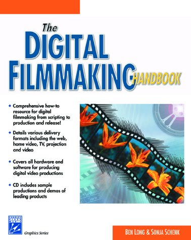 9781584500179: The Digital Filmmaking Handbook (with CD-ROM) (Graphics Series)
