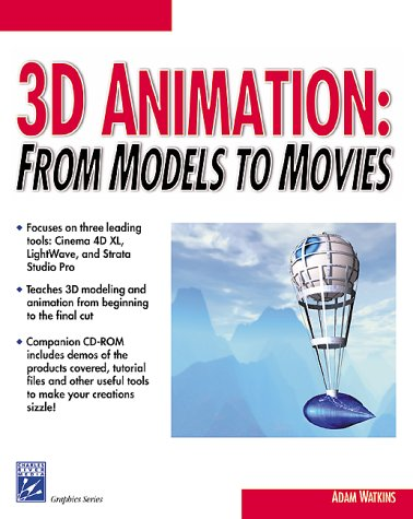 9781584500230: 3D Animation: From Models to Movies