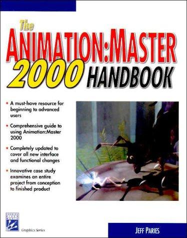 9781584500421: The Animation : Master 2000 Handbook (Graphics Series)