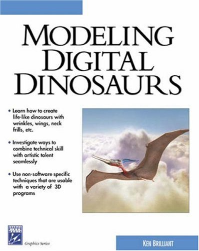 9781584502098: Modeling Digital Dinosaurs (Charles River Media Graphics (Software))