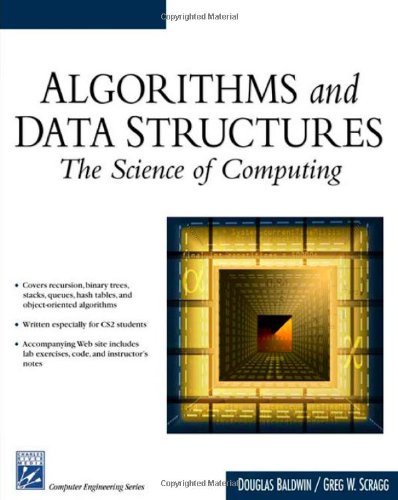 9781584502500: Algorithms & Data Structures: The Science Of Computing (Electrical and Computer Engineering Series)