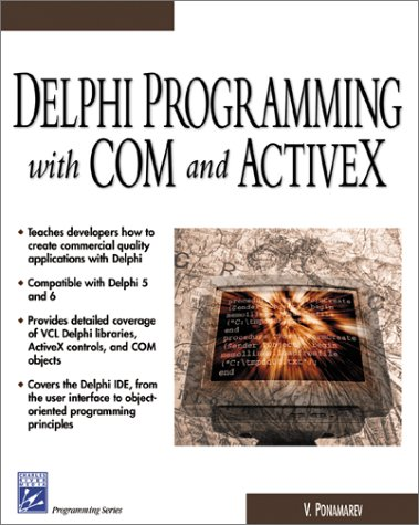 9781584502548: Delphi Programming with COM and ActiveX (Programming Series) (Charles River Media Programming)