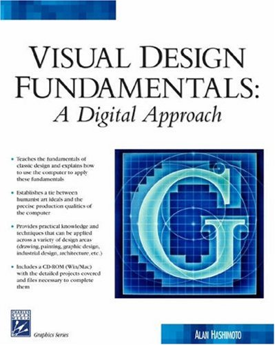 Visual Design Fundamentals: A Digital Approach (Graphics: Alan Hashimoto