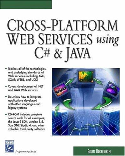 9781584502623: Cross-Platform Web Services Using C# & JAVA (Programming Series)
