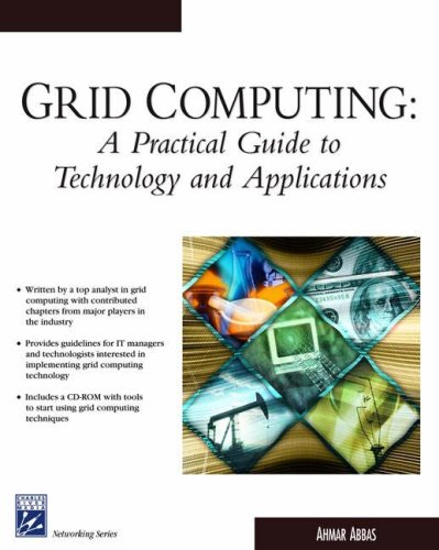 9781584502760: Grid Computing: A Practical Guide to Technology and Applications
