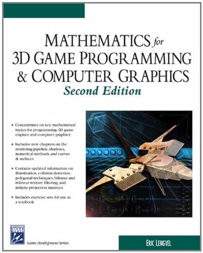 Mathematics for 3D Game Programming and Computer: Lengyel, Eric
