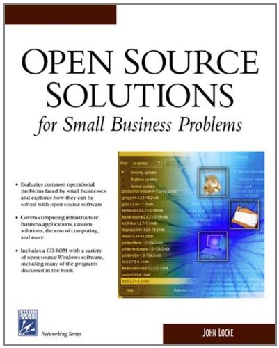 Open Source Solutions For Small Business Problems (Networking Series): John Locke