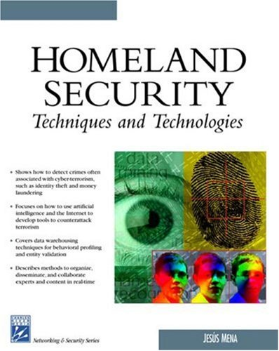 9781584503286: Homeland Security Techniques & Technologies (Charles River Media Networking/Security)