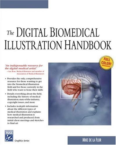 9781584503378: The Digital Biomedical Illustration Handbook (Graphics Series)
