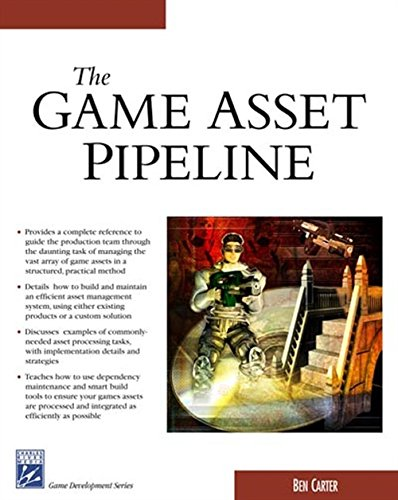 9781584503422: The Game Asset Pipeline (Game Development Series) (Charles River Media Game Development)