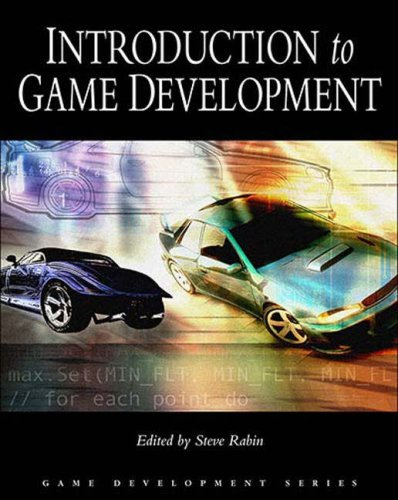 Introduction to Game Development (Game Development Series): Steve Rabin