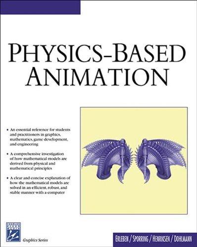 Physics Based Animation (Graphics): Erleben, Kenny, Sporring,