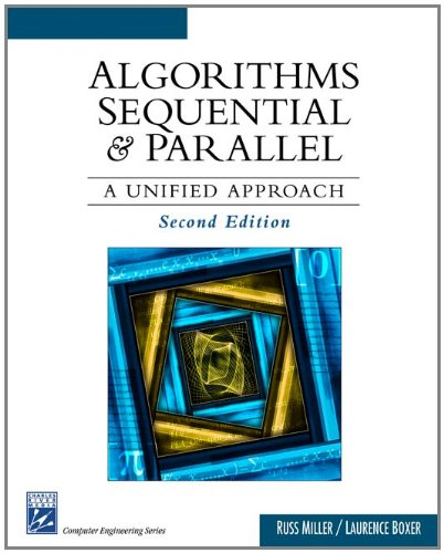 9781584504122: Algorithms Sequential & Parallel: A Unified Approach (Charles River Media Computer Engineering)