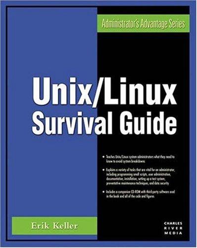 9781584504337: Unix/Linux Survival Guide (Administrator's Advantage)