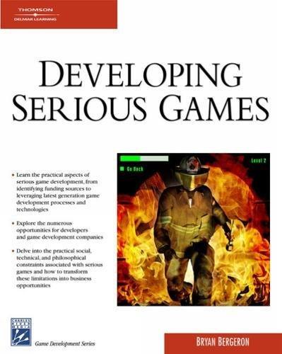 9781584504443: Developing Serious Games (Game Development Series)