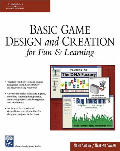 9781584504467: Basic Game Design & Creation for Fun & Learning (Game Development Series).Book & CD-ROM.
