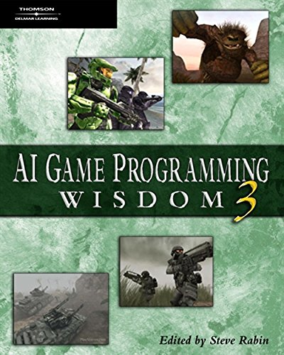 9781584504573: AI Game Programming Wisdom 3 (Game Development Series)