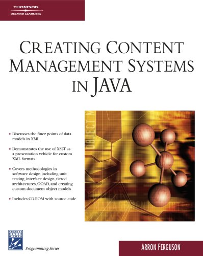 Creating Content Management Systems in Java (Charles: Arron Ferguson