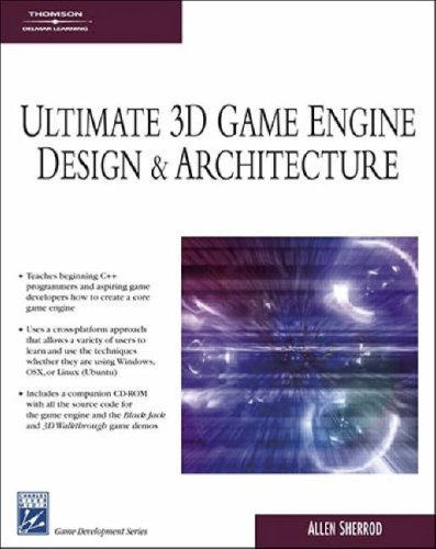 9781584504733: Ultimate 3d Game Engine Design and Architecture (Charles River Media Game Development)