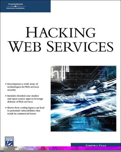 9781584504801: Hacking Web Services (Networking Series)