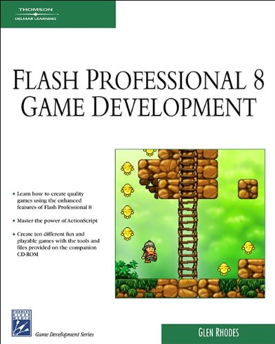 Macromedia Flash Professional 8 Game Development with CDROM (Charles River Media Game Development) (1584504870) by Glen Rhodes