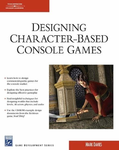 9781584505211: Designing Character-Based Console Games