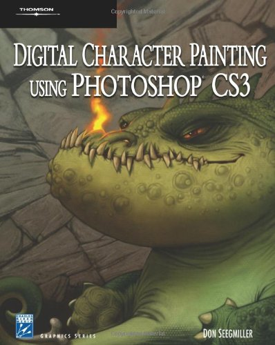 9781584505334: Digital Character Painting Using Photoshop CS3 (Charles River Media Graphics)