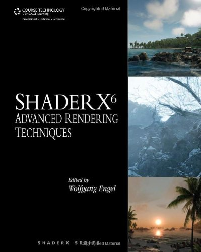 9781584505440: ShaderX6: Advanced Rendering Techniques