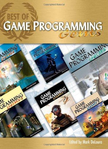 Best of Game Programming Gems: DeLoura, Mark