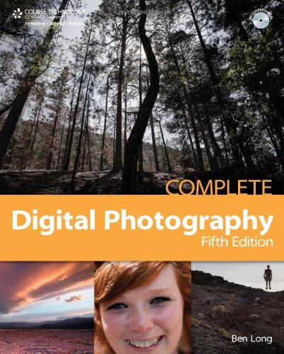 9781584507000: Complete Digital Photography