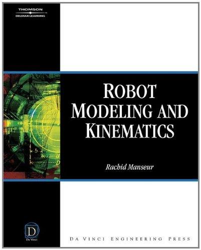 9781584508519: Robot Modeling & Kinematics (Da Vinci Engineering)