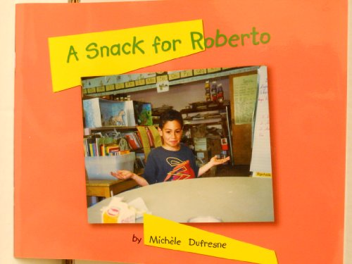 9781584530244: A Snack for Roberto (Pioneer Valley Books) (Emergent Set 2)