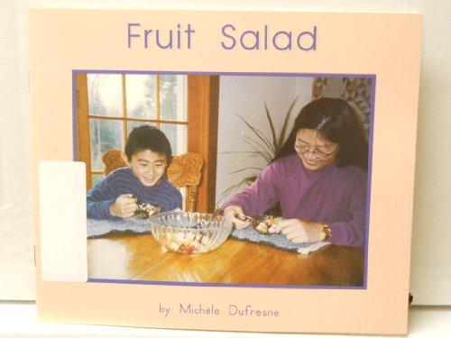 Fruit Salad Early Emergent Books Set 2: michele dufresne